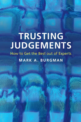 Trusting Judgements: How to Get the Best out of Experts