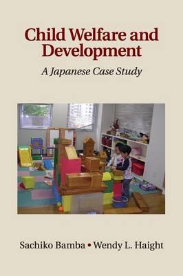 Child Welfare and Development: A Japanese Case Study