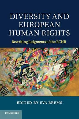 Diversity and European Human Rights: Rewriting Judgments of the ECHR