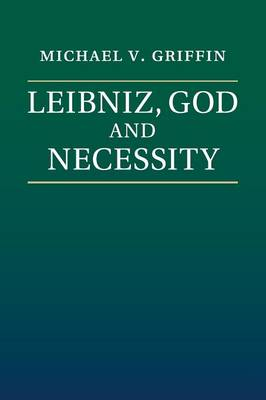Leibniz, God and Necessity