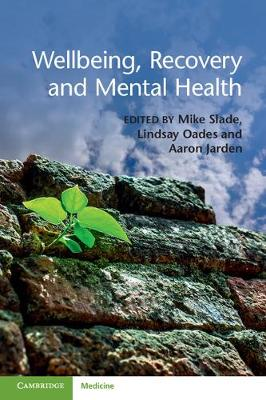Wellbeing, Recovery and Mental Health