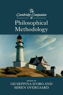 The Cambridge Companion to Philosophical Methodology