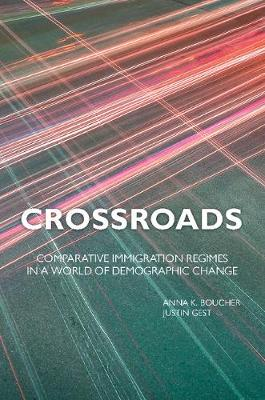 Crossroads: Comparative Immigration Regimes in a World of Demographic Change