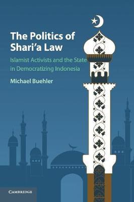The Politics of Shari'a Law