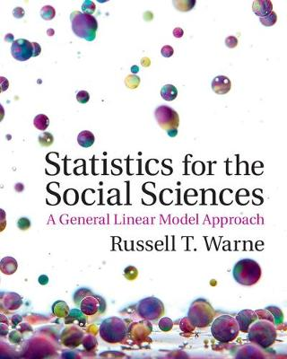 Statistics for the Social Sciences: A General Linear Model Approach