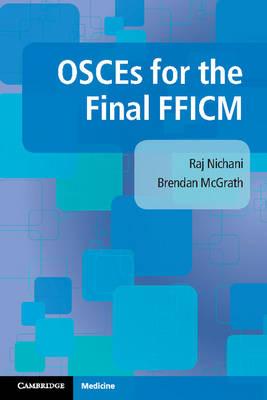 OSCEs for the Final FFICM