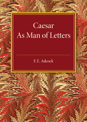 Caesar As Man of Letters