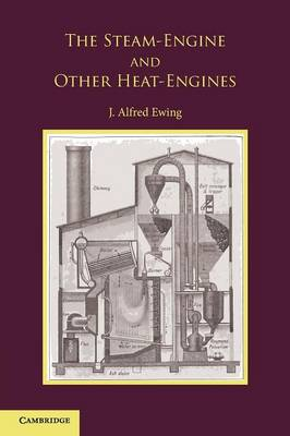 Steam-Engine and Other Heat-Engines