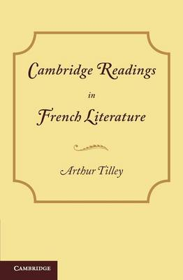 Cambridge Readings in French Literature