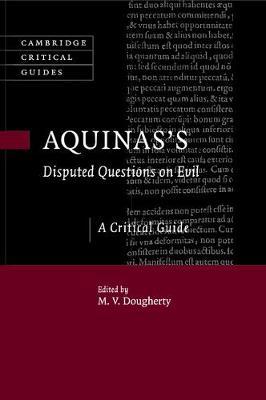 Aquinas's Disputed Questions Evil