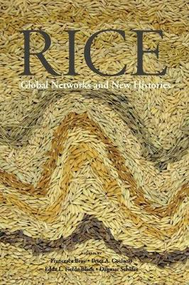 Rice: Global Networks and New Histories