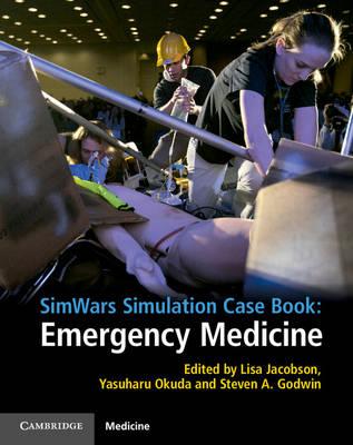 SimWars Simulation Case Book: Emergency Medicine
