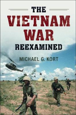 The Vietnam War Reexamined