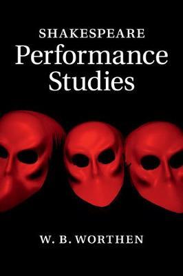 Shakespeare Performance Studies
