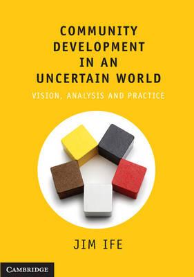 Community Development in an Uncertain World