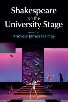 Shakespeare on the University Stage