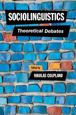 Sociolinguistics: Theoretical Debates