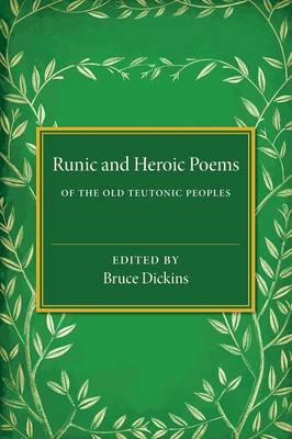 Runic and Heroic Poems of the Old Teutonic Peoples
