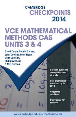 Cambridge Checkpoints VCE Mathematical Methods CAS Units 3 and 4 2014