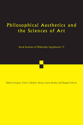 Philosophical Aesthetics and the Sciences of Art