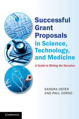 Successful Grant Proposals in Science, Technology, and Medicine: A Guide to Writing the Narrative