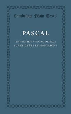 Entret avec M. de Saci Epict et Mon