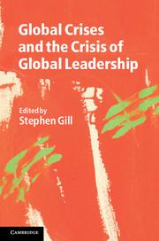 Global Crises and the Crisis of Global Leadership