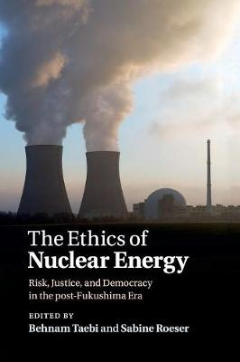 The Ethics of Nuclear Energy