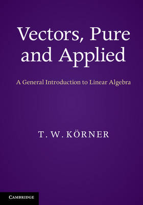 Vectors, Pure and Applied
