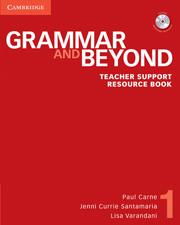 Grammar and Beyond Level 1 Teacher Support Resource Book with CD-ROM