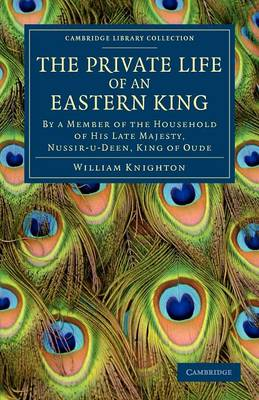 The Private Life of an Eastern King