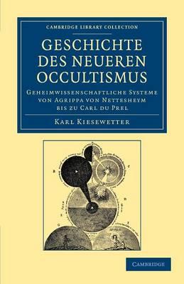 Geschichte des neueren Occultismus