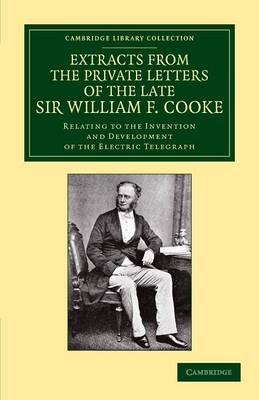 Extracts Pvt Lttrs Late Sir W Cooke