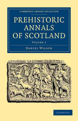 Prehistoric Annals of Scotland v2