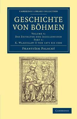 Geschichte von Bohmen vol 5 p1