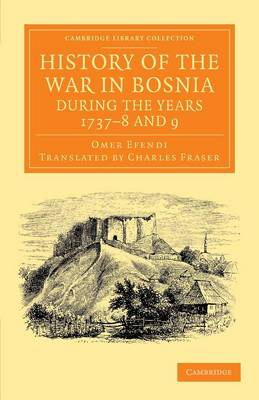 History War Bosnia Years 1737-9