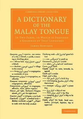 A Dictionary of the Malay Tongue