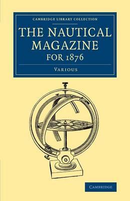 The Nautical Magazine for 1876
