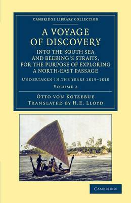 A Voyage of Discovery, into the South Sea and Beering's Straits, for the Purpose of Exploring a North-East Passage