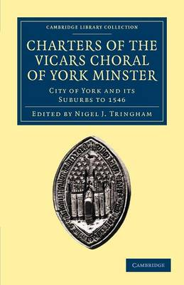 Charters Vicars Choral York Minster