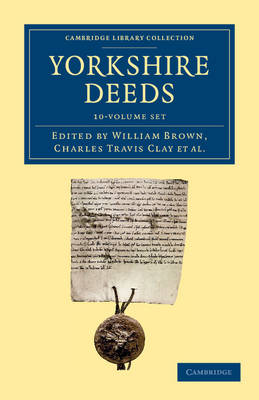 Yorkshire Deeds 10 vol set