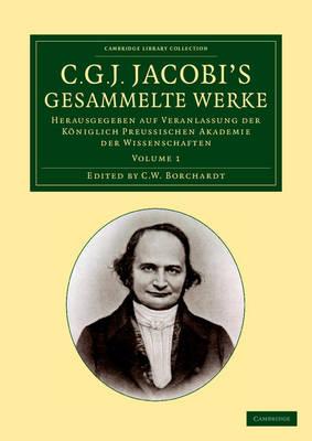 C. G. J. Jacobi Gesammelte Werke v1