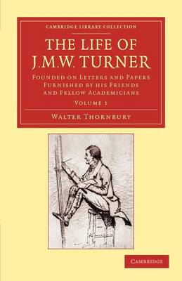 The Life of J. M. W. Turner v1