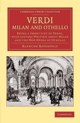 Verdi: Milan and Othello