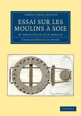 Essai sur Les Moulins a Soie