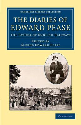 The Diaries of Edward Pease
