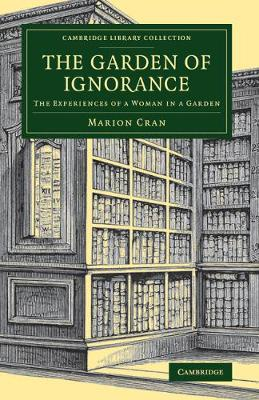 The Garden of Ignorance: The Experiences of a Woman in a Garden