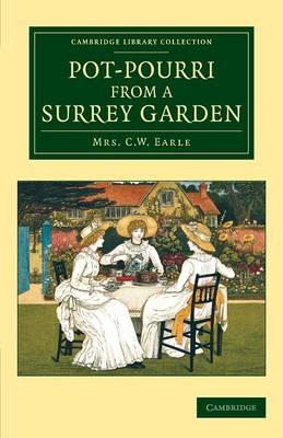 Pot-Pourri from a Surrey Garden