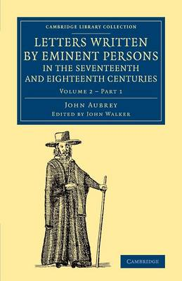 Letters Written by Eminent Persons in the Seventeenth and Eighteenth Centuries v2