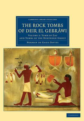 The Rock Tombs of Deir el Gebrawi